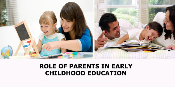 Role of Parents in Early Childhood Education