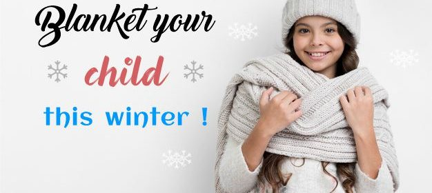 how to blanket your child this winter